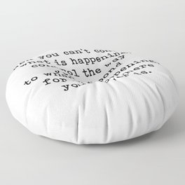 Control The Way You Respond, Inspirational, Motivational, Quote Floor Pillow