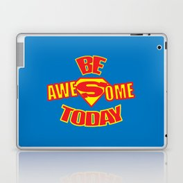 Be Awesome Today Quote Laptop & iPad Skin