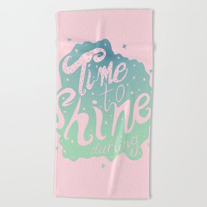 Time To Shine Darling Beach Towel