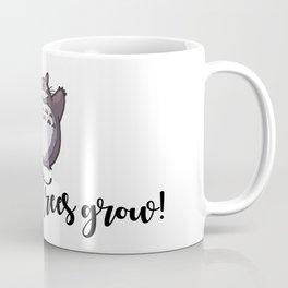 MAKE THE TREES GROW! Coffee Mug