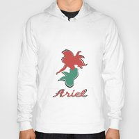 ariel Hoodies featuring Ariel by husavendaczek