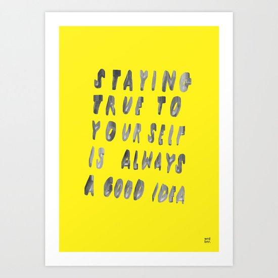 TRUE Art Print