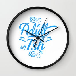 Adultish  (2) Wall Clock