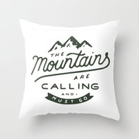 the mountains are calling Throw Pillows featuring The Mountains Are Calling by James Wetherington