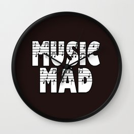 MUSIC MAD Wall Clock
