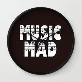 MUSIC MAD Wall Clock