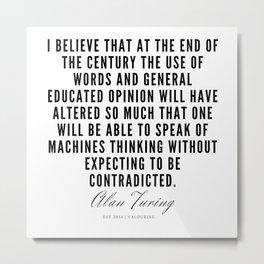 18   | Alan Turing Quotes  | 190716 | Metal Print