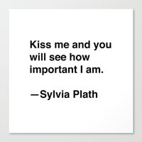 sylvia plath Canvas Prints featuring Sylvia Plath on Kissing by Quotevetica