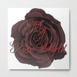 My Rose World, roses, flowers Metal Print