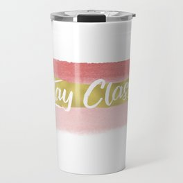 Stay Classy Blush Stripes - White Travel Mug