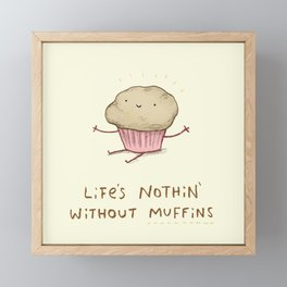 Life's Nothin' Without Muffins Framed Mini Art Print