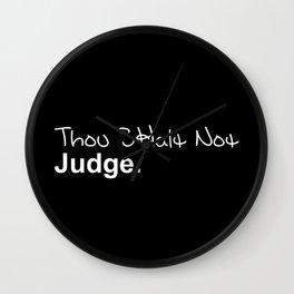Thou Shalt Not Judge Wall Clock