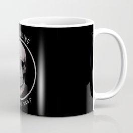 Keep Smiling when your dead II Coffee Mug