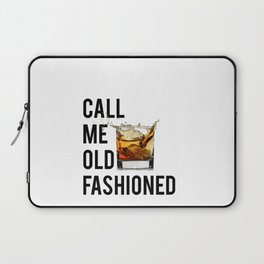 Call Me Old Fashioned Print,BarDecorations,Party Print,Printable Art,Alcohol Gift,Old Fashioned,Home Laptop Sleeve