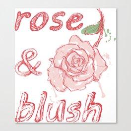 Rose&Blush Canvas Print