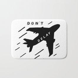 Don't Delay Bath Mat