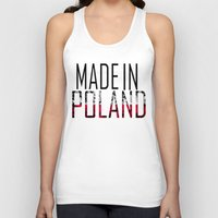 poland Tank Tops featuring Made In Poland by VirgoSpice
