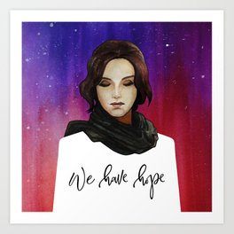 Jyn Erso - We Have Hope Art Print