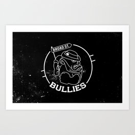 Broad St. Bullies Art Print