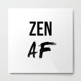 Zen AF Metal Print
