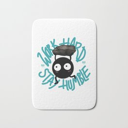 SOOT SPRITE - Work Hard, Stay Humble Bath Mat