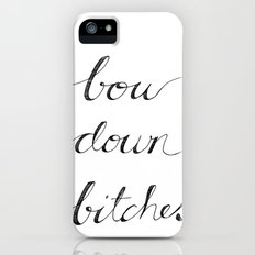 Bow Down. Slim Case iPhone (5, 5s)