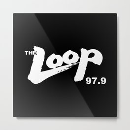 The Loop 97.9 Illinois Radio Metal Print