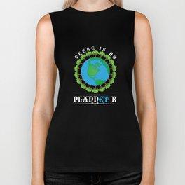 Earth Day No Plannet B Biker Tank