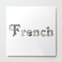 French Metal Print