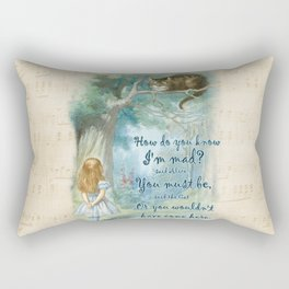 Colorful Alice In Wonderland Quote - How Do You Know I'm Mad Rectangular Pillow