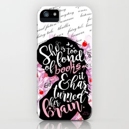 She is Too Fond of Books - White iPhone Case