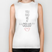 cello Biker Tanks featuring you had me at cello by studiomarshallarts