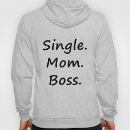 Single.Mom.Boss Hoody