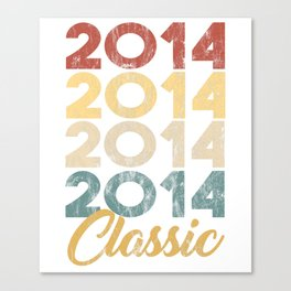 Vintage Classic 2014 Shirt 4th Birthday Party Celebration Gifts Canvas Print
