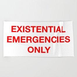 Existential Emergency Phone Beach Towel