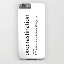 Procrastination Definition iPhone Case