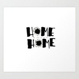 Stuck at Home - Lockdown Art Print