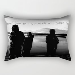 Wherever You Go, Go with all of your heart.  Rectangular Pillow