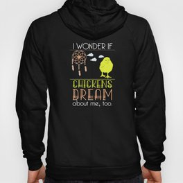 Chickens Dream Catcher Farmer Farming Ranch Chicks Design Hoody