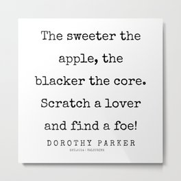 32     | 200221 | Dorothy Parker Quotes Metal Print