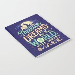 A Million Dreams Notebook