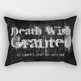 Death Wish Granted. Rectangular Pillow