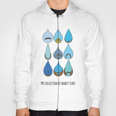 My Collection of Manly Tears Hoody