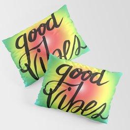 Good Vibes - Rainbow Pride Pillow Sham