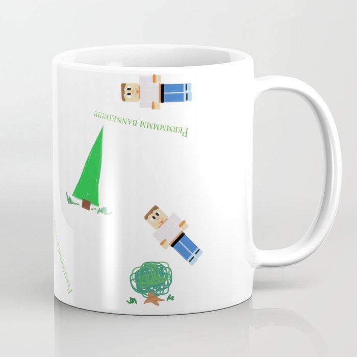 Perm banned! Boy in woods. Coffee Mug