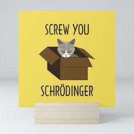 Screw You Schrodingers cat in Yellow Mini Art Print