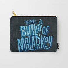 Malarkey Carry-All Pouch