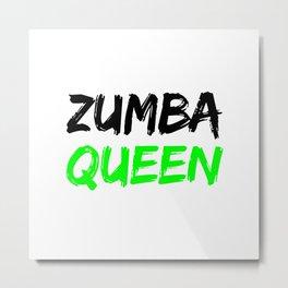 Zumba Queen (Green) Metal Print