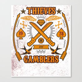 Thieves And Gamblers Canvas Print
