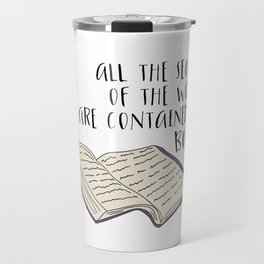 All The Secrets of the World are Contained in Books Travel Mug